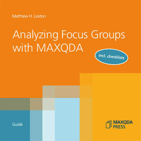 Analyzing Focus Groups with MAXQDA